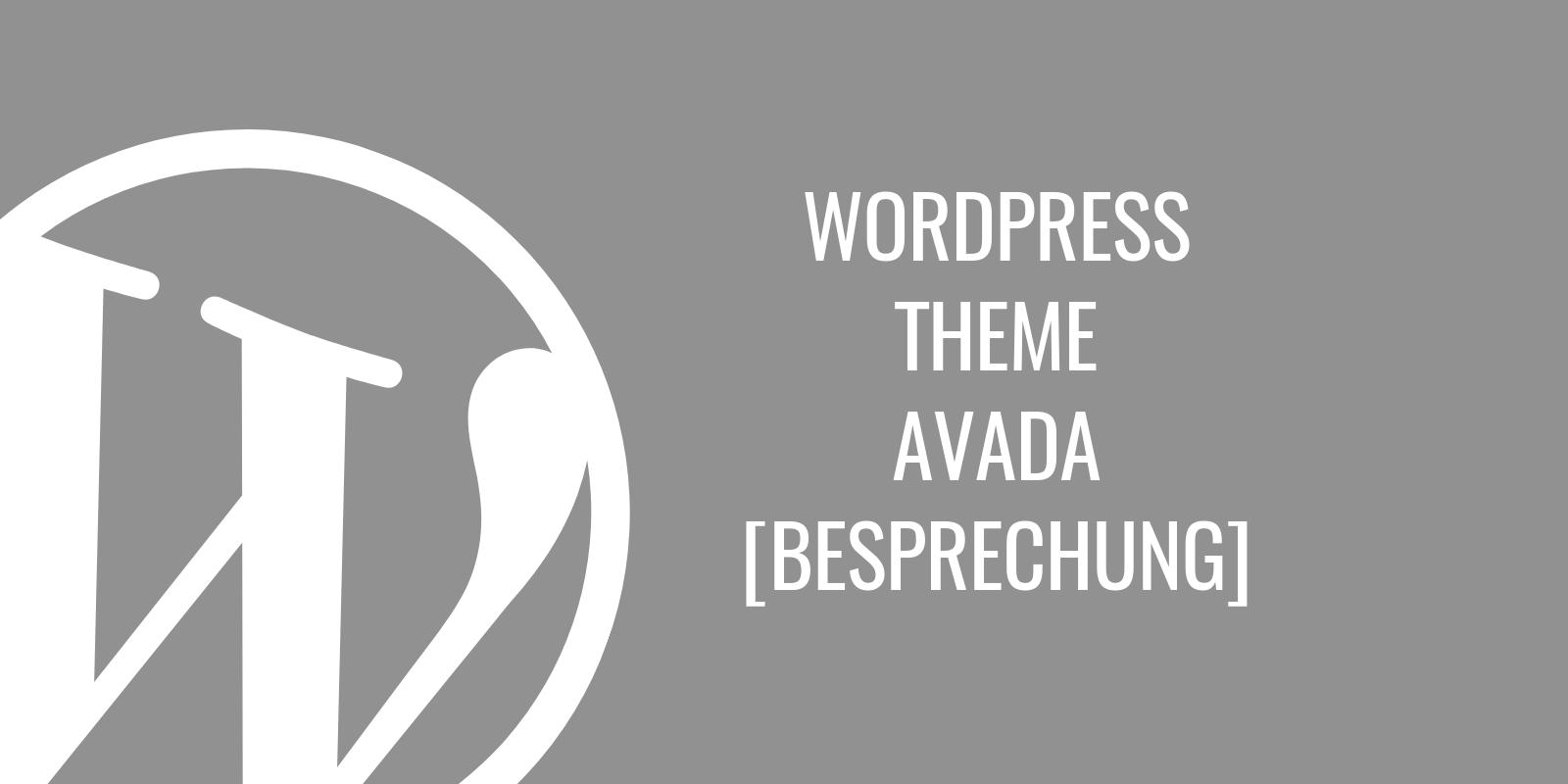 WordPress Theme Avada Besprechung